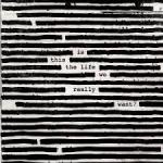 CD REVIEW: ROGER WATERS – Is This The Life We Really Want?