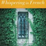 BOOK REVIEW: Whispering in French – A Novel by Sophia Nash