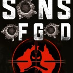 BOOK REVIEW: Sons of God – Inside the Secret World of Our Special Operations Group by Heath O'Loughlin