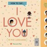 BOOK REVIEW: How To Say I Love You In 5 Languages – Illustrated by Kenard Pak