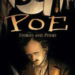 BOOK REVIEW: Poe – Stories and Poems, a Graphic Novel Adaptation by Gareth Hinds