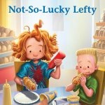 BOOK REVIEW: Not-So-Lucky Lefty by Megan McDonald and Erwin Madrid