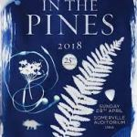 IN THE PINES 2018 FINAL LINEUP ANNOUNCEMENT ADDS 6 NEW BANDS