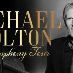 Michael Bolton Symphony Tour of Australia & New Zealand – June 2018