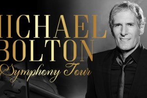 Michael Bolton Symphony Tour of Australia & New Zealand – June 2018