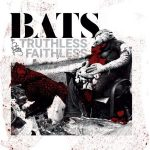 CD REVIEW BATS – Truthless Faithless