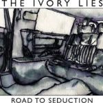 EP REVIEW: THE IVORY LIES – Road To Seduction