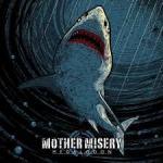 MUSIC: MOTHER MISERY – Megalodon