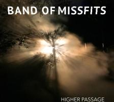 MUSIC: BAND OF MISSFITS – Higher Passage EP