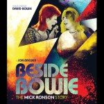 MOVIE: BESIDE BOWIE – THE MICK RONSON STORY