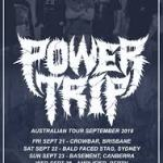 POWER TRIP ANNOUNCE AUSTRALIAN TOUR