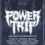 POWER TRIP ANNOUNCE AUSTRALIAN TOUR