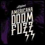 MUSIC: THE LOCKHEARTS – Americana Doom Fuzz