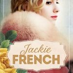 BOOK REVIEW: The Lily and the Rose by Jackie French