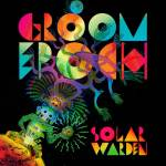 MUSIC: GROOM EPOCH – Solar Warden