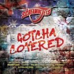 The Screaming Jets touring new album GOTCHA COVERED (released July 27) through August and September