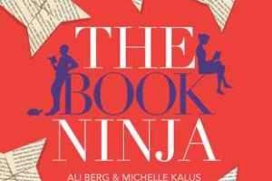 BOOK REVIEW: The Book Ninja by Ali Berg and Michelle Kalus