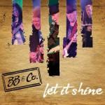 MUSIC: BB & Co. – Let It Shine