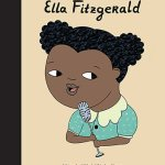 BOOK REVIEW: Ella Fitzgerald (little People, Big Dreams) by Isabel Sánchez Vegara