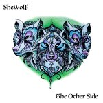 CD: SHEWOLF – The Other Side