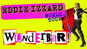 EDDIE IZZARD RETURNS TO AUSTRALIA WITH HIS BRAND-NEW COMEDY SHOW