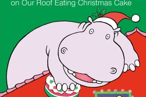 BOOK REVIEW: Ho! Ho! Ho! There's a Hippopotamus on Our Roof Eating Christmas Cake by Hazel Edwards, illustrated by Deborah Niland