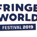 700 SHOWS AND GOOD TIMES FOR ALL REVEALED IN 2019 PERTH FRINGE WORLD PROGRAM
