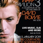 THE MIND WARP PAVILION – SPECTACULAR DAVID BOWIE COMMEMORATIVE EVENT – BACK AGAIN IN 2019
