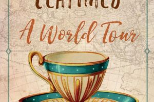 BOOK REVIEW: Teatimes: A World Tour by Helen Saberi