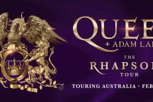 QUEEN + ADAM LAMBERT bringing The Rhapsody Tour to Australian Stadiums in February 2020!
