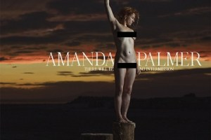 MUSIC REVIEW: AMANDA PALMER – There Will Be No Intermission