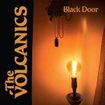The Volcanics 'Black Door' Album Launch – August 31st Rosemount Hotel with The Caballeros, The Tender Hearts and The Killer Hipsters