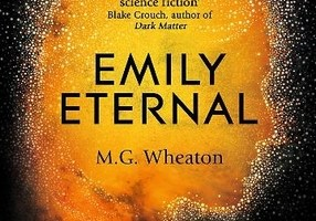 BOOK REVIEW: Emily Eternal by M.G. Wheaton