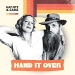MUSIC REVIEW: HAT FITZ & CARA – HAND IT OVER