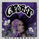 MUSIC REVIEW: CROBOT – Motherbrain