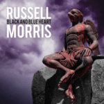 MUSIC REVIEW: RUSSELL MORRIS – BLACK AND BLUE HEART