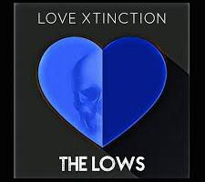 """The Lows release """"Love Xtinction"""" Video"""