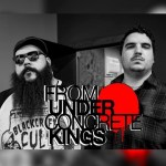 A Dirty Dozen with JOSEPH IZAYEA of FROM UNDER CONCRETE KINGS – January 2020