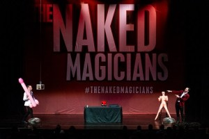 LIVE: THE NAKED MAGICIANS – March 7, 2020