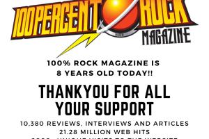 100% ROCK MAGAZINE IS EIGHT YEARS OLD TODAY!