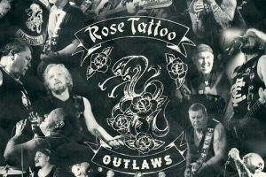 MUSIC REVIEW: ROSE TATTOO – Outlaws