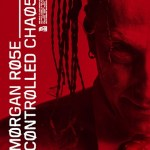 MUSIC REVIEW: CONTROLLED CHAOS [EP] – Morgan Rose