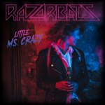 NORWAY'S RAZORBATS SHARE VIDEO FOR LITTLE MS CRAZY