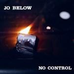 MUSIC REVIEW: JO BELOW – No Control [EP]