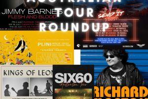 AUSTRALIAN TOUR NEWS ROUNDUP – BLISS & ESSO, KINGS OF LEON, JIMMY BARNES, SIX60, RICHARD CLAPTON & PLINI
