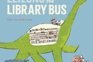BOOK REVIEW: Leilong the Library Bus by Julia Liu & Bei Lynn