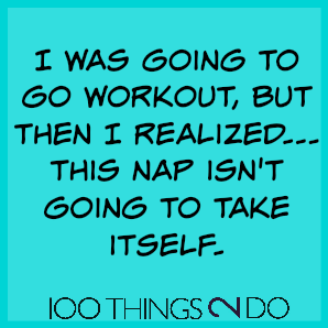 Too funny: I was going to workout...