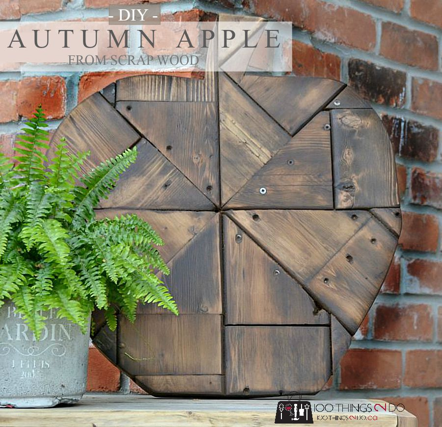 DIY front porch decor - make your own rustic Autumn Apple using scrap bits of wood.