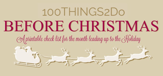 100 Things 2 Do Before Christmas - a Holiday planning checklist