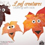 Leaf creatures, leaf crafts, Fall crafts, Autumn crafts, crafts for kids, leaf art